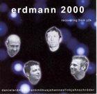DANIEL ERDMANN Erdmann 2000 : Recovering From Y2K album cover