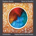 DAPHNA SADEH Born In Parallel album cover