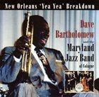 DAVE BARTHOLOMEW New Orleans 'Yea Yea' Breakdown album cover