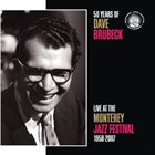 DAVE BRUBECK 50 Years Of Dave Brubeck Live At The Monterey Jazz Festival 1958-2007 album cover