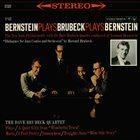 DAVE BRUBECK Bernstein Plays Brubeck Plays Bernstein (aka Music From