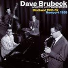 DAVE BRUBECK Birdland 1951-52 / Newport 1955 album cover