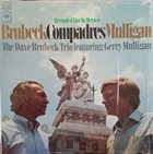 DAVE BRUBECK The Dave Brubeck Trio Featuring Gerry Mulligan ‎: Compadres album cover