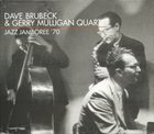 DAVE BRUBECK The Dave Brubeck & Gerry Mulligan Quartet : Jazz Jamboree '70 album cover