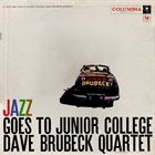 DAVE BRUBECK The Dave Brubeck Quartet ‎: Jazz Goes To Junior College album cover