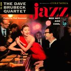 DAVE BRUBECK The Dave Brubeck Quartet ‎: Jazz - Red Hot And Cool album cover