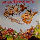 DAVE BRUBECK Brubeck  Smith : Near Myth album cover