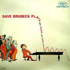 DAVE BRUBECK Plays and Plays and Plays album cover