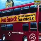 DAVE BRUBECK The 40th Anniversary Tour of the U.K. album cover