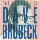 DAVE BRUBECK The Essence of Dave Brubeck album cover