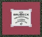 DAVE BRUBECK Time Signatures: A Career Retrospective album cover