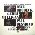 DAVE BRUBECK We're All Together Again for the First Time album cover