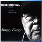 DAVE BURRELL Margy Pargy - Dave Burrell In Italy Studio Recordings album cover