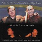 DAVE FLIPPO Da Duo Di Flippo De Santo : When The Heart is Strong album cover