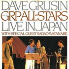 DAVE GRUSIN Dave Grusin & The GRP All-Stars : Live in Japan with special guest Sadao Watanabe album cover