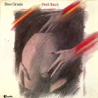 DAVE GRUSIN Don't Touch album cover