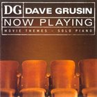 DAVE GRUSIN Now Playing: Movie Themes - Solo Piano album cover
