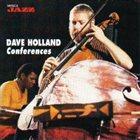 DAVE HOLLAND Conferences album cover