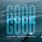 DAVE HOLLAND Dave Holland, Zakir Hussain and Chris Potter : Good Hope album cover