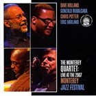 DAVE HOLLAND Live At The 2007 Monterey Jazz Festival (with Rubalcaba/Potter/Harland) album cover