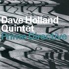DAVE HOLLAND Dave Holland Quintet : Prime Directive album cover