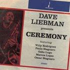 DAVE LIEBMAN Ceremony album cover