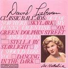 DAVE LIEBMAN Classic Ballads album cover