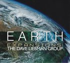 DAVE LIEBMAN Expansions - Dave Liebman Group : Earth album cover
