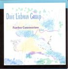 DAVE LIEBMAN Further Conversations - Live album cover