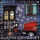 DAVE LIEBMAN Latin Genesis album cover