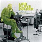 DAVE LIEBMAN Lieb Plays Wilder album cover