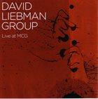 DAVE LIEBMAN Live At MCG album cover