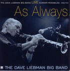 DAVE LIEBMAN Live...As Always album cover