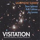 DAVE LIEBMAN Saxophone Summit: Visitation album cover