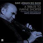 DAVE LIEBMAN Tribute To Wayne Shorter album cover