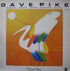 DAVE PIKE Moon Bird album cover