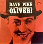 DAVE PIKE Plays The Jazz Version of Oliver! album cover