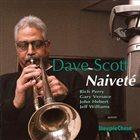 DAVE SCOTT Naiveté album cover