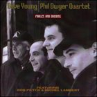 DAVE YOUNG Dave Young & Phil Dwyer Quartet : Fables and Dreams album cover