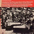 DAVID BAKER Concerto For Two Pianos, Jazz Band, Strings, Percussion /