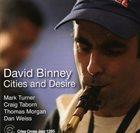 DAVID BINNEY Cities and Desire album cover