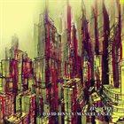 DAVID BINNEY David Binney / Manuel Engel : Zinc City album cover