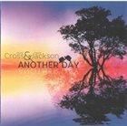 DAVID CROSS & DAVID JACKSON / PETER BANKS David Cross & David Jackson : Another Day album cover