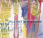 DAVID FIUCZYNSKI Planet Micro Jam album cover