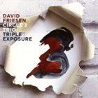 DAVID FRIESEN David Friesen Circle 3 Trio : Triple Exposure album cover