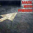 DAVID FRIESEN David Friesen / Uwe Kropinski : Made With Friends album cover