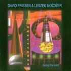 DAVID FRIESEN Facing The Wind album cover