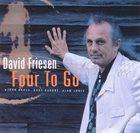 DAVID FRIESEN Four to Go album cover