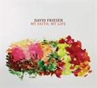 DAVID FRIESEN My Faith, My Life album cover