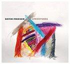 DAVID FRIESEN Structures album cover